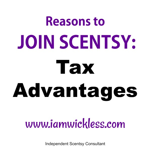 Reasons To Join Scentsy: Tax Advantages